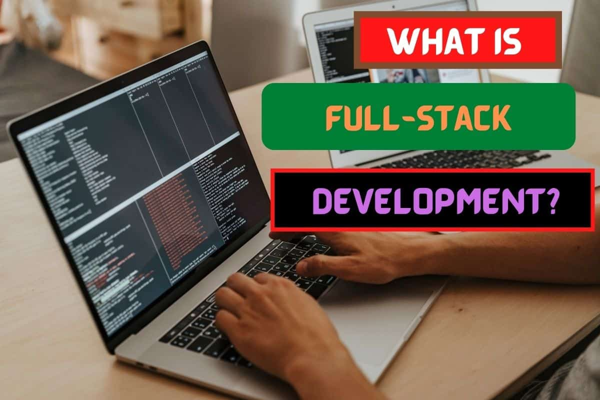 What Is Full Stack Development